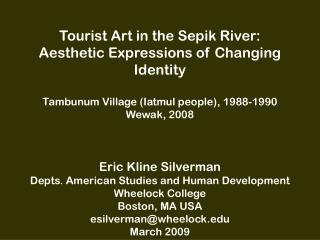 Tourist Art in the Sepik River: Aesthetic Expressions of Changing Identity