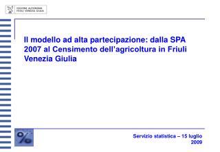 Servizio statistica – 15 luglio 2009