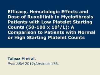Talpaz M et al. Proc ASH  2012;Abstract 176.