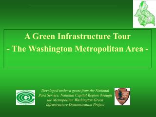 A Green Infrastructure Tour - The Washington Metropolitan Area -