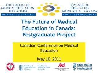 The Future of Medical Education in Canada: Postgraduate Project