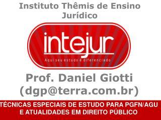 Prof. Daniel Giotti (dgp@terra.br)
