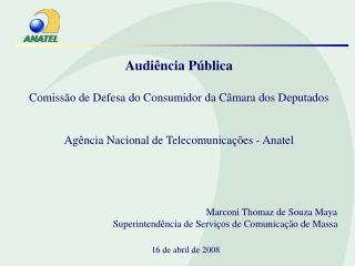 Audiência Pública Comissão de Defesa do Consumidor da Câmara dos Deputados