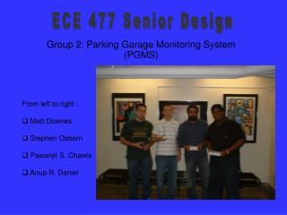 Group 2: Parking Garage Monitoring System (PGMS)
