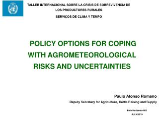 Paulo Afonso Romano Deputy Secretary for Agriculture, Cattle Raising and Supply