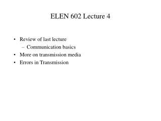 ELEN 602 Lecture 4