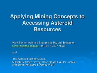 Applying Mining Concepts to Accessing Asteroid Resources