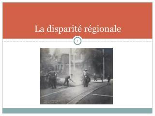 La disparité régionale