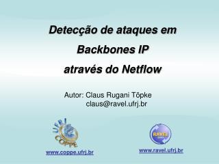 Detecção de ataques em Backbones IP através do Netflow
