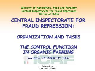 Ministry of Agriculture, Food and Forestry Central Inspectorate for Fraud Repression