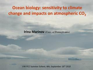 Ocean biology: sensitivity to climate change and impacts on atmospheric CO 2
