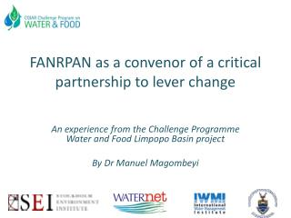 FANRPAN  as a convenor of a critical partnership to lever change