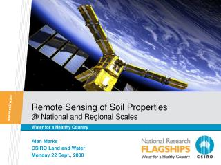 Remote Sensing of Soil Properties @ National and Regional Scales