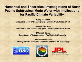 Xujing Jia Davis Graduate School of Oceanography, University of Rhode Island  Lewis M. Rothstein