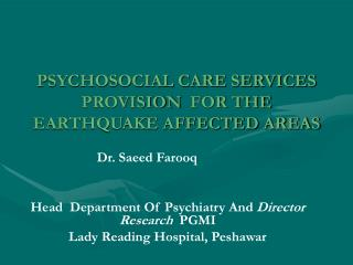 PSYCHOSOCIAL CARE SERVICES PROVISION   FOR THE EARTHQUAKE AFFECTED AREAS