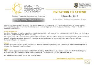 INVITATION TO ATTEND 1 December 2010 Hawken Building – The University of Queensland – St Lucia