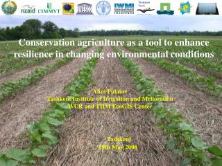 Conservation agriculture as a tool to enhance resilience in changing environmental conditions