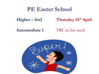 PE Easter School