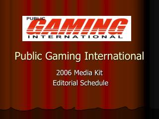 Public Gaming International