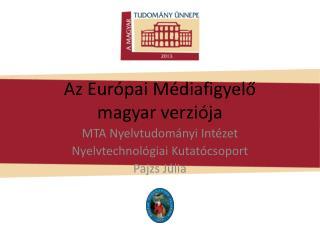 Az Európai Médiafigyelő magyar verziója