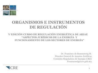 ORGANISMOS E INSTRUMENTOS  DE REGULACIÓN