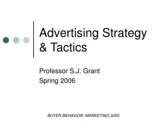 Advertising Strategy  Tactics