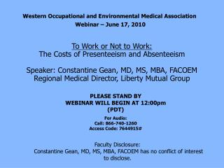 Western Occupational and Environmental Medical Association  Webinar – June 17, 2010