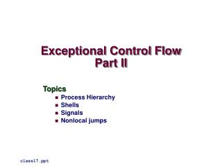 Exceptional Control Flow Part II