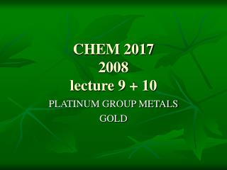 CHEM 2017   2008 lecture 9 + 10