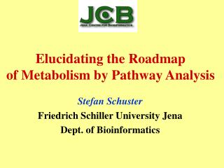 Elucidating the Roadmap  of Metabolism by Pathway Analysis