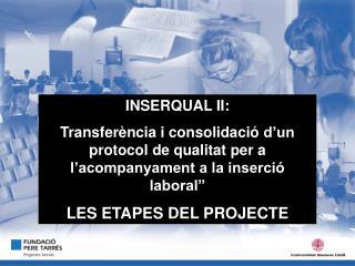 INSERQUAL II: