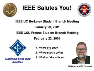 IEEE Salutes You!