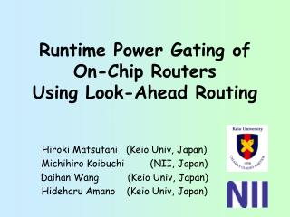 Runtime Power Gating of On-Chip Routers  Using Look-Ahead Routing