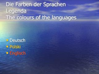Die Farben der Sprachen Legenda  The colours of the languages