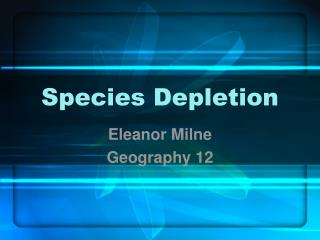 Species Depletion