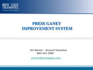 Jim Renner - Account Executive       800-342-2990                             jrennerpressganey