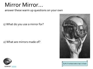 Mirror Mirror… answer these warm up questions on your own