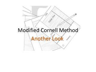 Modified Cornell Method
