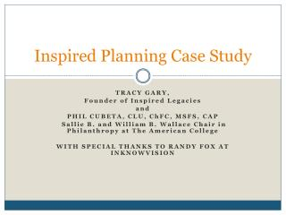 Inspired Planning Case Study