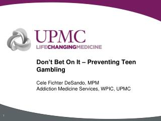 Don't Bet On It – Preventing Teen Gambling