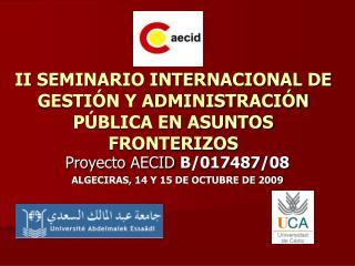 II SEMINARIO INTERNACIONAL DE GESTIÓN Y ADMINISTRACIÓN PÚBLICA EN ASUNTOS FRONTERIZOS