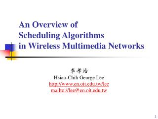 An Overview of  Scheduling Algorithms  in Wireless Multimedia Networks