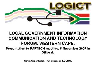 LOCAL GOVERNMENT INFORMATION COMMUNICATION AND TECHNOLOGY FORUM: WESTERN CAPE.