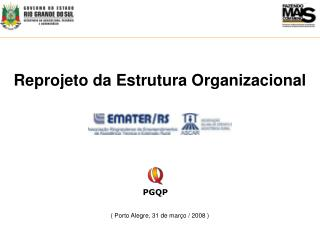 Reprojeto da Estrutura Organizacional