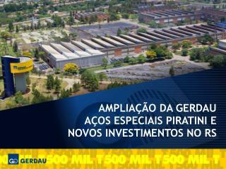 R$ 448 milhões  (1997-2005)