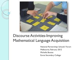 Discourse Activities-Improving Mathematical Language Acquisition
