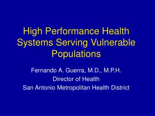 High Performance Health Systems Serving Vulnerable Populations