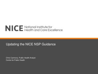 Updating the NICE NSP Guidance