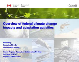 Overview of federal climate change impacts and adaptation activities
