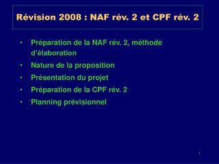 R vision 2008 : NAF r v. 2 et CPF r v. 2